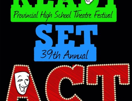 Provincial High School Drama Festival Workshops 2015